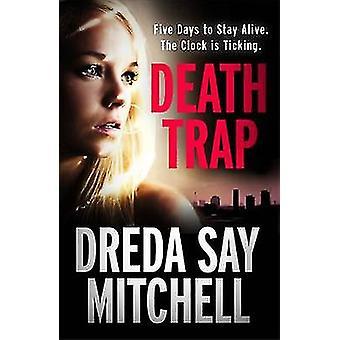 Death Trap by Dreda Say Mitchell - 9781444789454 Book