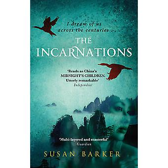 The Incarnations by Susan Barker - 9781784160005 Book