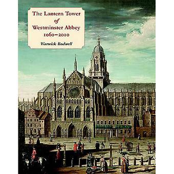Lykta Tower of Westminster Abbey - 1060 - 2010 - rekonstruera det
