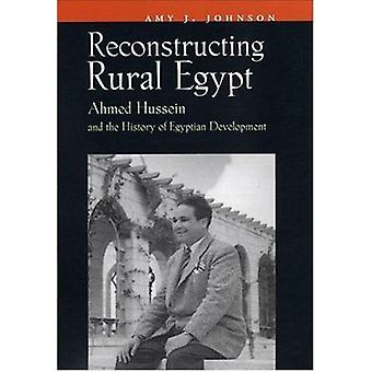 Reconstructing Rural Egypt - Ahmed Hussein and the History of Egyptian