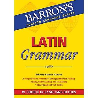 Latin Grammar by Raffaela Maidhoff - 9780764147210 Book