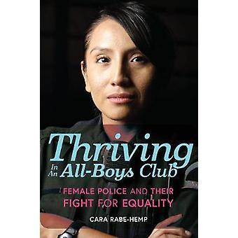 Gedijt in een All-Boys Club - vrouwelijke politie en hun strijd voor gelijke