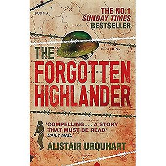 Glömda Highlander: Min otroliga berättelse om överlevnad under kriget i Fjärran Östern