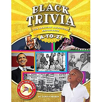 Black Trivia: The African-American Experience A-To-Z! (Black Heritage)
