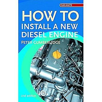Como instalar um novo Diesel (Sailmate)
