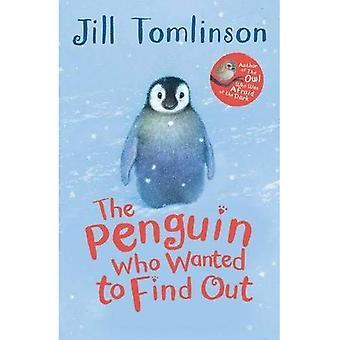 Pingvinen som ville ta reda på (Jill Tomlinsons favorit djur Tales)