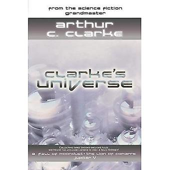 Clarke's Universe: Two Stories From a Master of Science Fiction: WITH the Lion of Comarre AND a Fall of Moondust