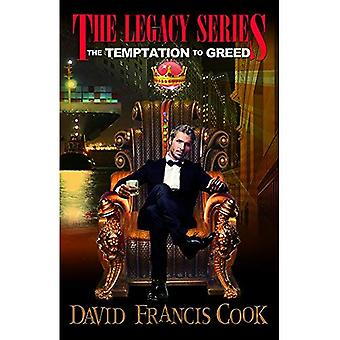 The Temptation to Greed (Legacy)