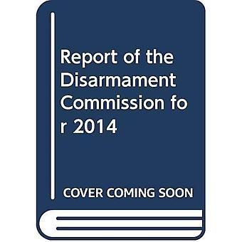 Verslag van de ontwapening Commissievoor 2014 (officiële Records)