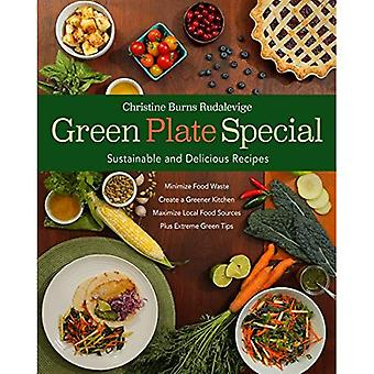 Green Plate Special: Sustainable and Delicious Recipes