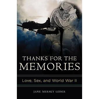Grazie per i ricordi d'amore sesso e la seconda guerra mondiale da Leder & Jane