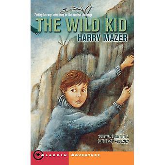 طفل البرية قبل مازر & هاري