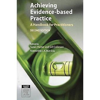 Achieving EvidenceBased Practice A Handbook for Practitioners by Hamer & Susan