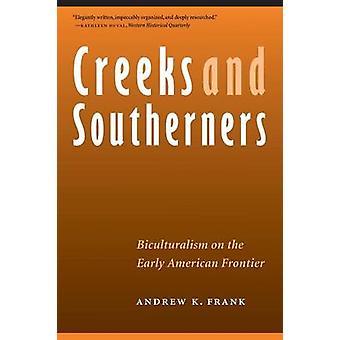 Åer og sydstatsfolk Biculturalism på den tidlige amerikanske grænse af Frank & Andrew K