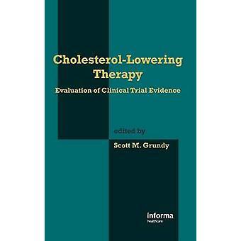 Thérapie CholesterolLowering évaluation des données d'essais cliniques par Grundy & Scott M.