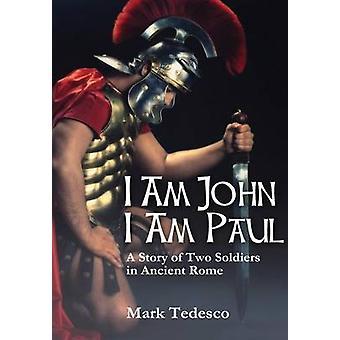 私は、午前ジョン私はポール テデスコ ・ マークによって古代ローマの 2 人の兵士の物語