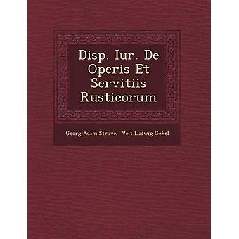 DISP. Iur. De Operis Et Servitiis Rusticorum door Struve & Georg Adam