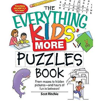 The Everything Kids More Puzzles Book by Ritchie & Scot