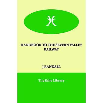 ランドール & J によるセバーンバレー鉄道へのハンドブック