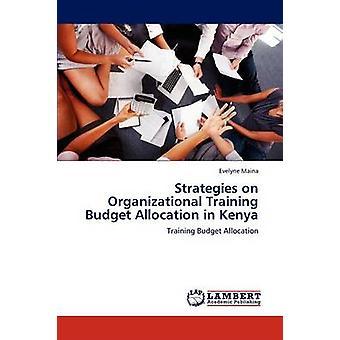 Strategien auf organisatorische Schulungen Mittelausstattung in Kenia von Maina & Evelyne