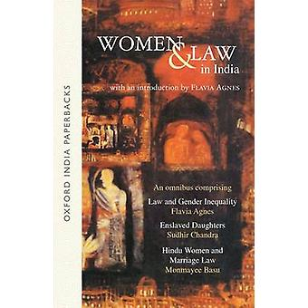Women and Law in India by Flavia Agnes - Sudhir Chandra - Monmayee Ba
