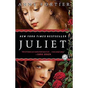 Juliet by Anne Fortier - 9780345516114 Book