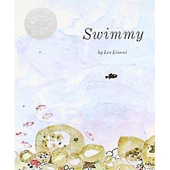 Swimmy - Written and Illustrated by Leo Lionni by Leo Lionni - 9780394