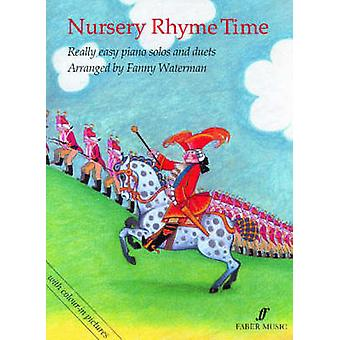 Nursery Rhyme Time - (Piano) by Fanny Waterman - 9780571509867 Book