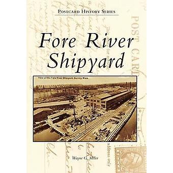 Fore River Shipyard by Wayne G Miller - 9780738597980 Book