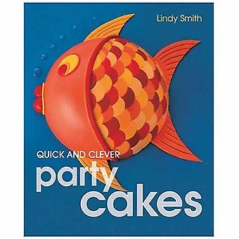 Quick and Clever Party Cakes by Lindy Smith - 9780804848916 Book