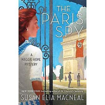 Paris Spy - A Maggie Hope Mystery by Susan Elia MacNeal - 978110196599