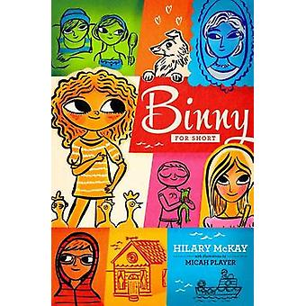 Binny for Short by Hilary McKay - Micah Player - 9781442482753 Book