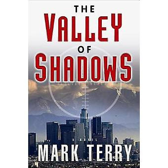 The Valley of Shadows by Mark Terry - 9781608092727 Book