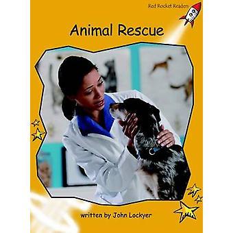 Animal Rescue - Fluency - Level 4 (International edition) by John Locky