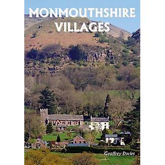 Monmouthshire Villages by Geoffrey Davies - 9781910758151 Book