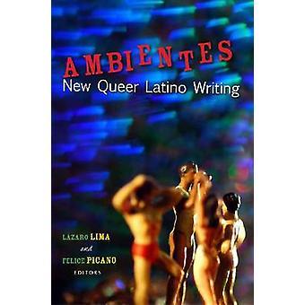 Ambientes - New Queer Latino Skriven av Lazaro Lima - 9780299282240 Bo