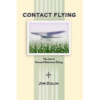 Contact Flying by Dulin & Jim