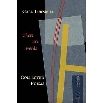 There Are Words Collected Poems by Turnbull & Gael