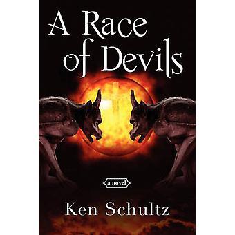 A Race of Devils by Schultz & Ken