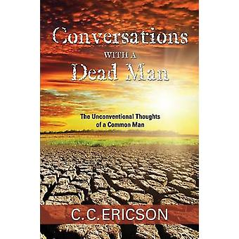 Conversations with a Dead Man by Ericson & C. C.