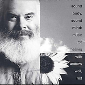 Andrew Weil - son corps son esprit: Musique pour l'importation des USA de guérison [CD]
