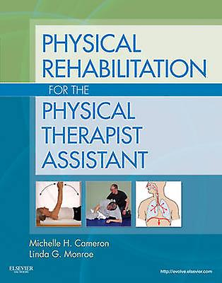 Physical Rehabilitation for the Physical Therapist ...