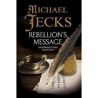 Rebellions Message by Jecks & Michael