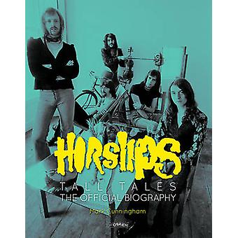 Horslips Tall Tales The Official Biography par Mark Cunningham