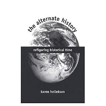 De alternatieve geschiedenis: Refiguring historische tijd