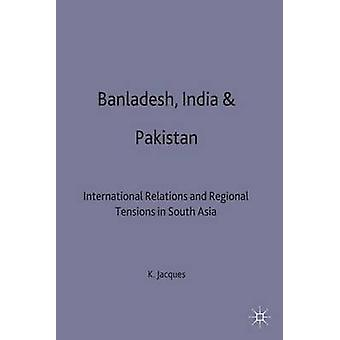 Bangladesh India and Pakistan by Jacques & Kathryn & Dr