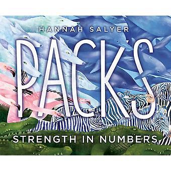 Packs Strength in Numbers par Hannah Salyer