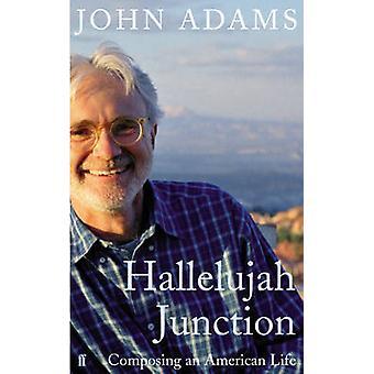 Hallelujah Junction by Adams & John