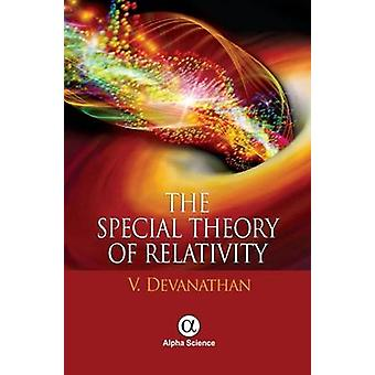 The Special Theory of Relativity by V. Devanathan - 9781783322077 Book