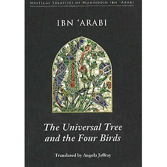 Universal Tree & the Four Birds - Treatise on Unification (Al-Ittihad